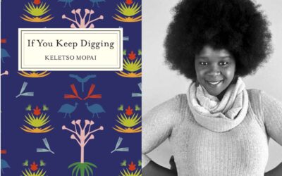 Book review: If You Keep Digging by Keletso Mopai